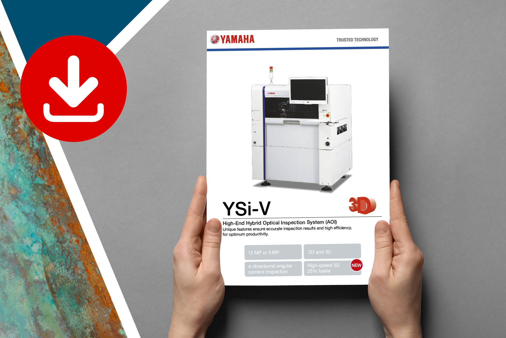 Download all specification on the inline YAMAHA AOI machine YSi-V